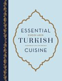 Essential Turkish Cuisine (eBook, ePUB)