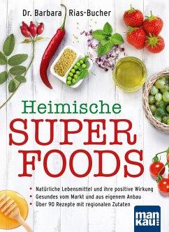 Heimische Superfoods (eBook, PDF) - Rias-Bucher, Barbara