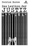Das Lexikon der Justizirrtümer (Mängelexemplar)