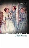 Good Wives (Collins Classics) (eBook, ePUB)