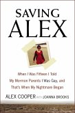 Saving Alex (eBook, ePUB)