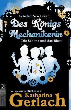 Des Königs Mechanikerin (eBook, ePUB) - Gerlach, Katharina
