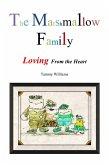 The Marshmallow Family: Loving From the Heart (eBook, ePUB)