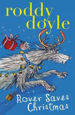 Rover Saves Christmas (eBook, ePUB)