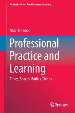 Professional Practice and Learning - Hopwood, Nick