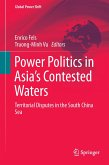 Power Politics in Asia's Contested Waters