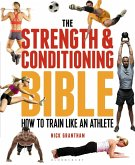 The Strength and Conditioning Bible (eBook, PDF)