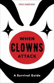 When Clowns Attack (eBook, ePUB)