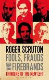 Fools, Frauds and Firebrands (eBook, PDF)