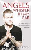 Angels Whisper in My Ear (eBook, ePUB)