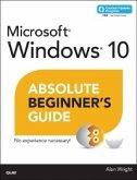 Windows 10 Absolute Beginner's Guide (includes Content Update Program) (eBook, ePUB)