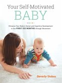 Your Self-Motivated Baby (eBook, ePUB)