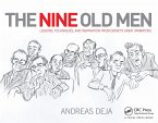 The Nine Old Men: Lessons, Techniques, and Inspiration from Disney's Great Animators (eBook, PDF)