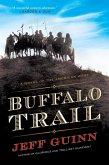 Buffalo Trail (eBook, ePUB)