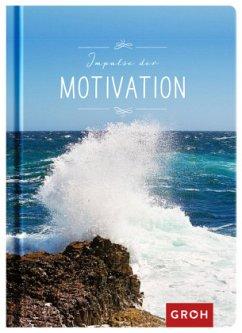 Impulse der Motivation