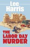The Labor Day Murder (eBook, ePUB)