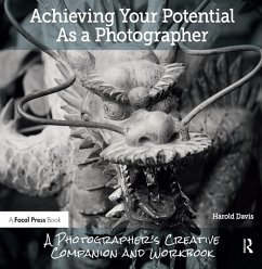 Achieving Your Potential As A Photographer (eBook, ePUB) - Davis, Harold
