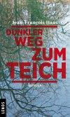 Dunkler Weg zum Teich (eBook, ePUB)