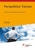 Perspektive Trainee 2016 (eBook, ePUB)
