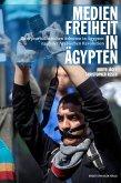 Medienfreiheit in Äqypten (eBook, PDF)