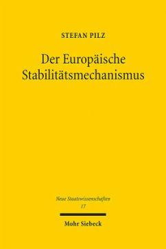 Der Europäische Stabilitätsmechanismus - Pilz, Stefan
