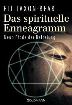 Das spirituelle Enneagramm (eBook, ePUB) - Jaxon-Bear, Eli
