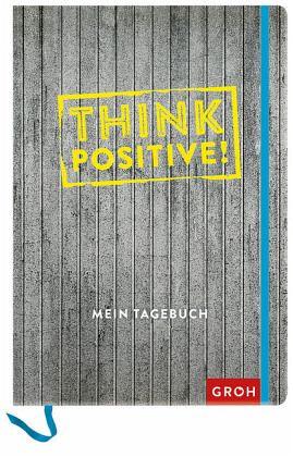think positive buch. Black Bedroom Furniture Sets. Home Design Ideas