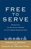 Free to Serve (eBook, ePUB)