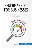 Benchmarking for Businesses (eBook, ePUB)