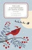 The Life and Adventures of Santa Claus (eBook, ePUB)