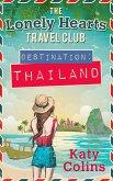 Destination Thailand (The Lonely Hearts Travel Club, Book 1) (eBook, ePUB)
