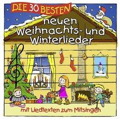 Die 30 besten neuen Weihnachts- und Winterlieder, 1 Audio-CD - Sommerland, Simone; Glück, Karsten; Die Kita-Frösche