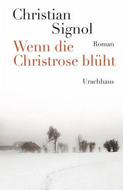 Wenn die Christrose blüht (eBook, ePUB)