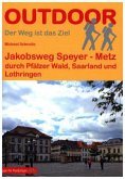 Jakobsweg Speyer - Metz
