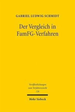 Der Vergleich in FamFG-Verfahren - Schmidt, Gabriel L.