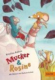 Mucker & Rosine Bd.1 (eBook, ePUB)
