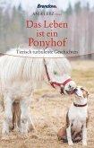 Das Leben ist ein Ponyhof (eBook, ePUB)