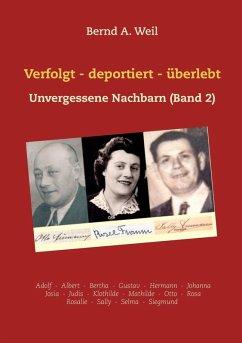 Verfolgt - deportiert - überlebt (eBook, ePUB)