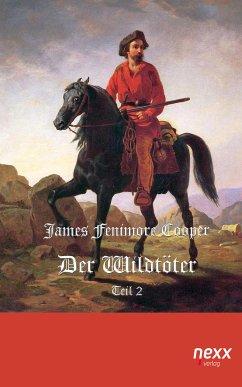 Der Wildtöter (eBook, ePUB) - Cooper, James Fenimore