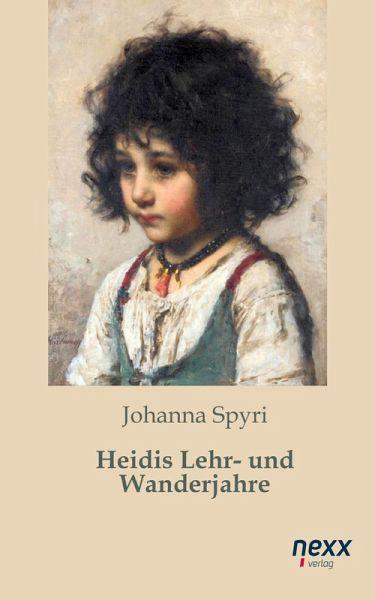 Heidis Lehr- und Wanderjahre (eBook, ePUB) - Spyri, Johanna