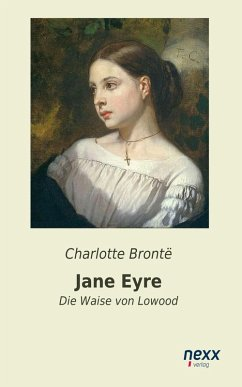 Jane Eyre (eBook, ePUB) - Brontë, Charlotte