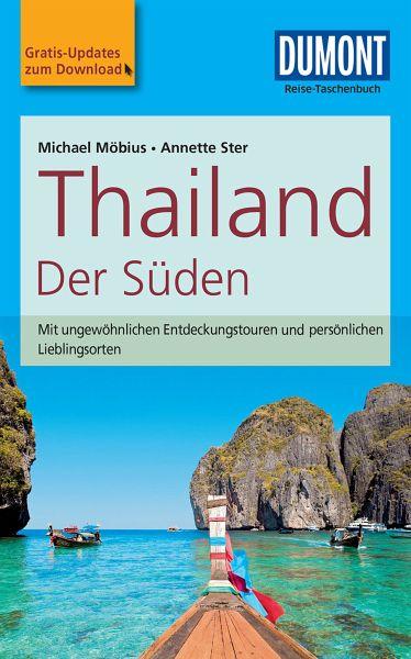 DuMont Reise-Taschenbuch Reiseführer Thailand Der Süden (eBook, ePUB) - Möbius, Michael; Ster, Annette