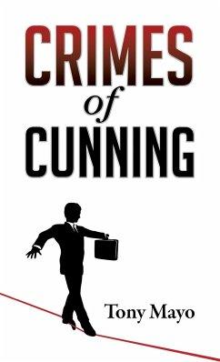 Crimes of Cunning - Mayo, Tony