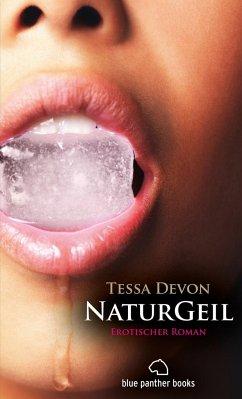 NaturGeil Erotischer Roman
