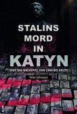 Stalins Mord in Katyn