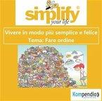 simplify your life - Fare ordine (eBook, ePUB)