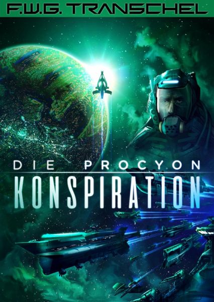 Die Procyon-Konspiration (eBook, ePUB) - F. W. G. Transchel