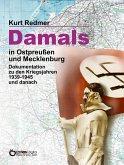 Damals in Ostpreußen und Mecklenburg (eBook, ePUB)