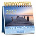 Gelassen durchs Jahr 2017 Wochenkalender