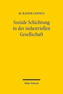 Soziale Schichtung in der industriellen Gesellschaft - Lepsius, M. Rainer